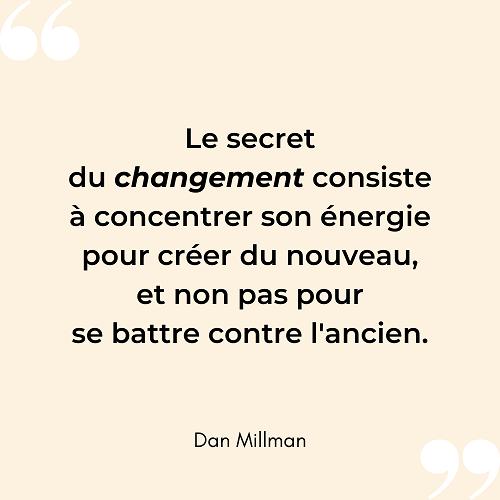 Citation changement energie nouveau Dan Millman