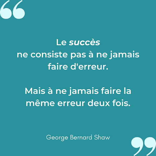 Citation succes erreur deux fois Georges Bernard Shaw