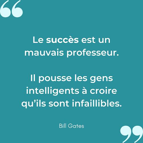 Citation succes mauvais professeur Bill Gates