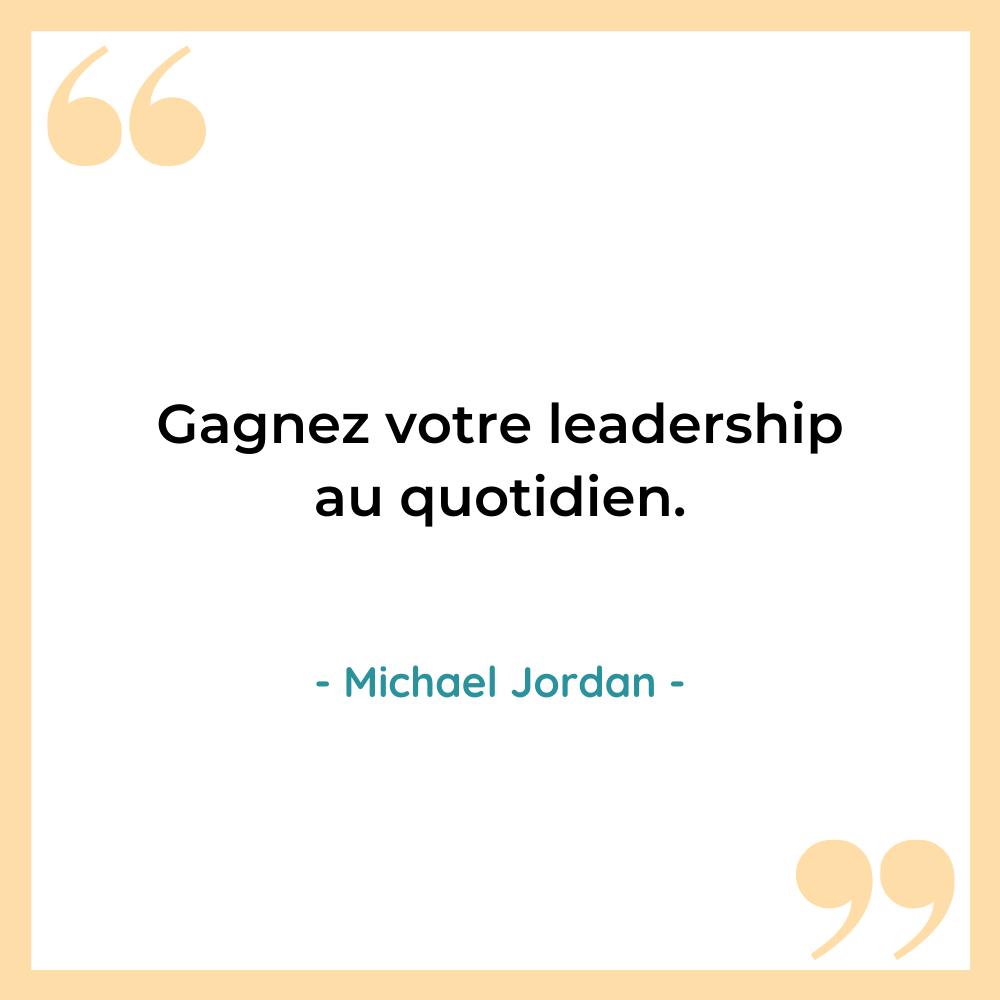 Citation gagner leadership michael Jordan 7