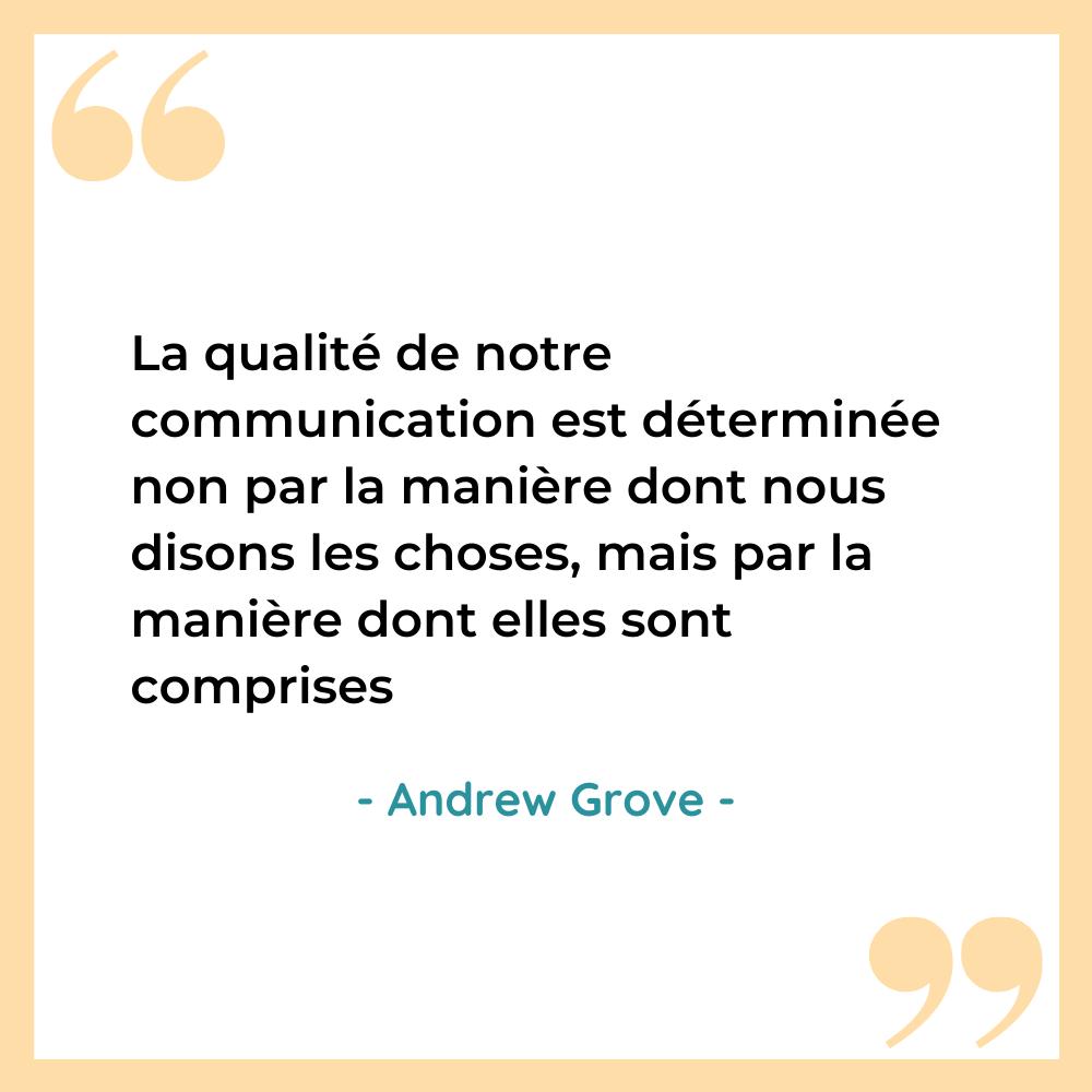 citation inspirante communication Andrew Grove
