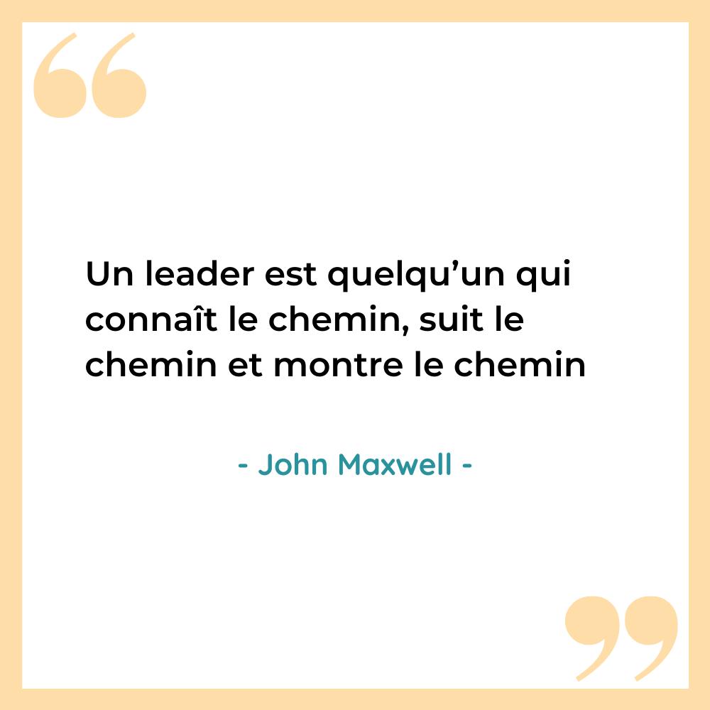 citation inspirante leader John Maxwell