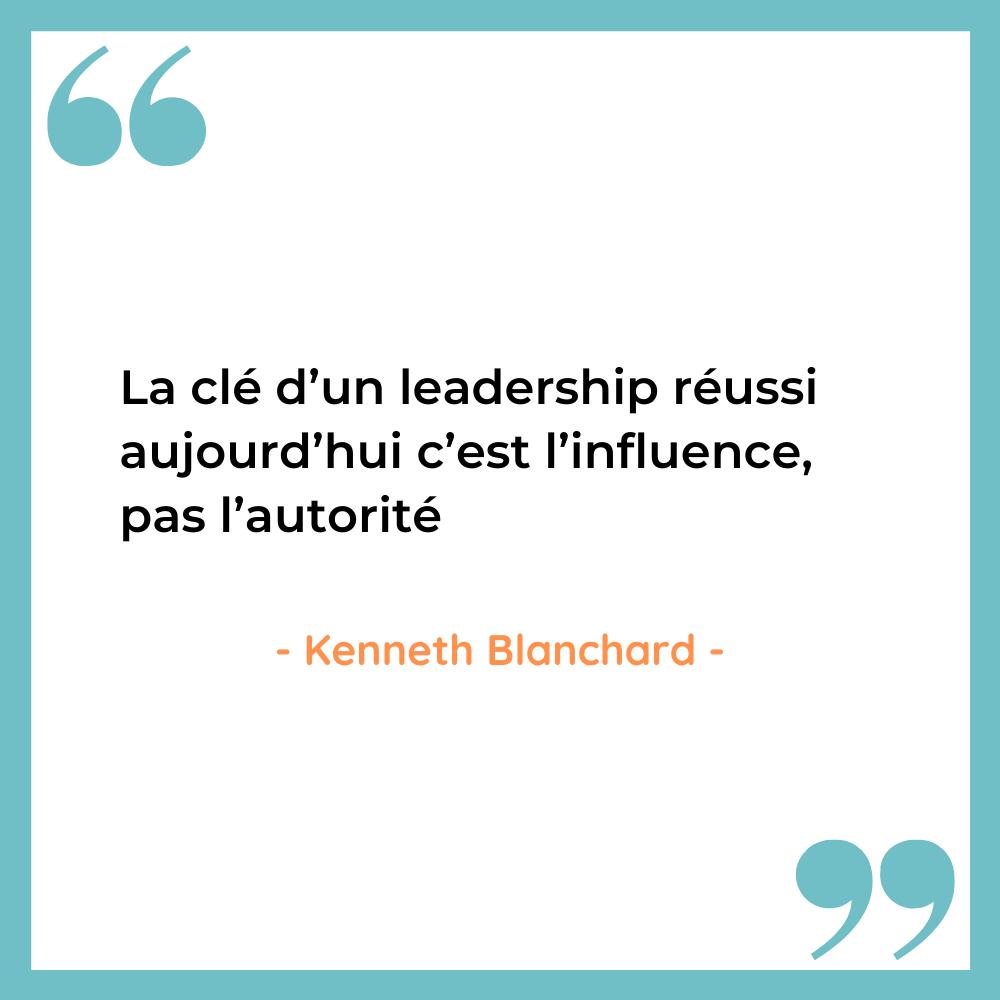 citation inspirante leadership influence Kenneth Blanchard