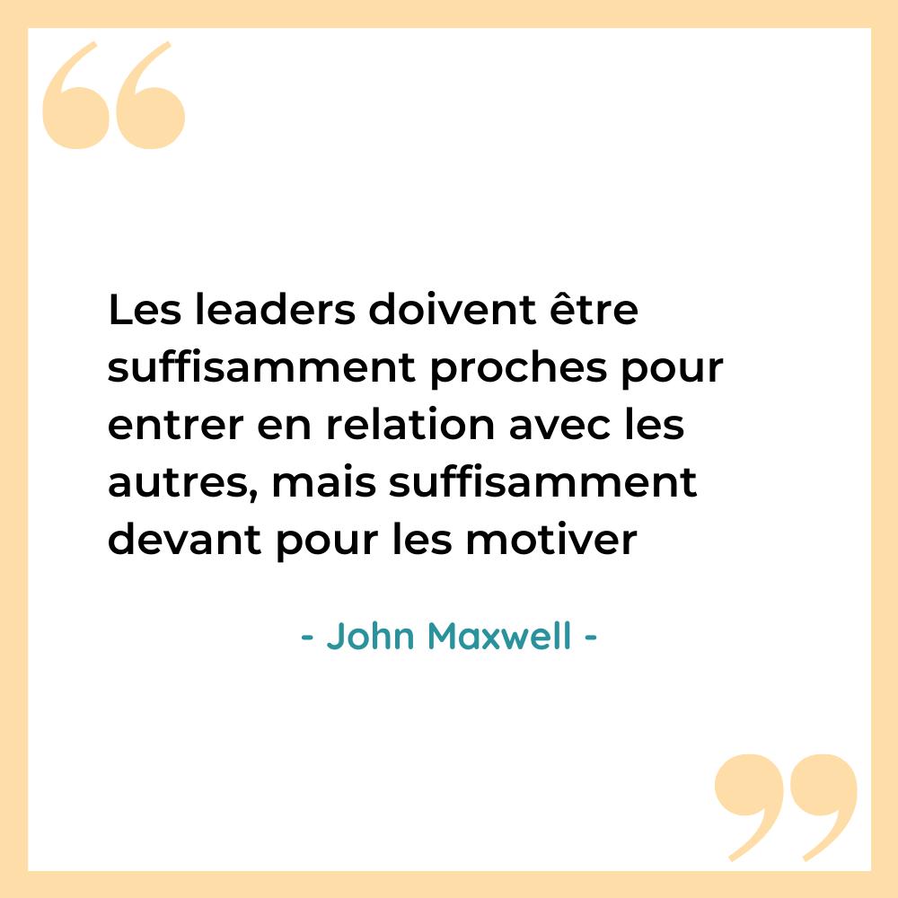 citation motivante leadership John Maxwell